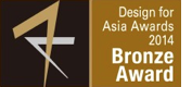 Design For Asia Bronze Award 2014
